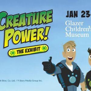 Glazer Children's Museum - Wild Kratts®: Creature Power®!