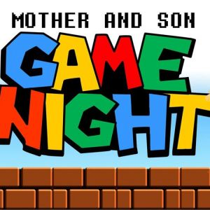05/21 Mother and Son Game Night at Land O Lakes Recreation Complex