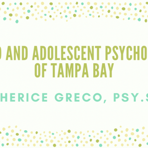 Child and Adolescent Psychology of Tampa Bay LLC