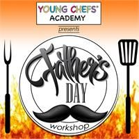 06/18 Father's Day Workshop at Young Chefs Academy