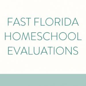 Fast Florida Homeschool Evaluations
