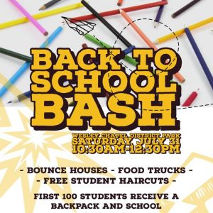 07/31 Back to School Bash at Wesley Chapel District Park