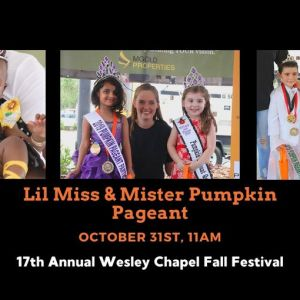 10/31 Little Miss & Mister Annual Pumpkin Pageant at Wesley Chapel Fall Festival