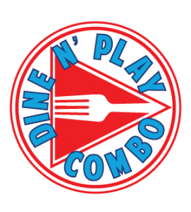 Dine N' Play Combo at Game Time