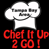 Chef It Up 2 Go Tampa Bay