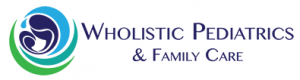 Wholistic Pediatrics & Family Care