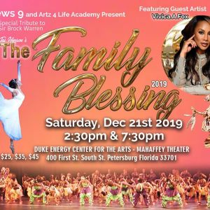 12/21 - THE FAMILY BLESSING at The Mahaffey Theater