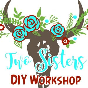 Two Sisters DIY Workshop