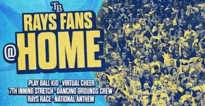 Tampa Bay Rays Fans at Home