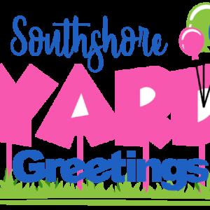 Southshore Yard Greetings