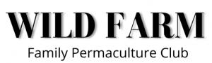 Wild Farm Family Permaculture Club