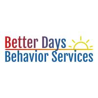 Better Days Behavior Services